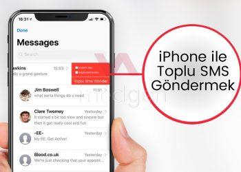 iPhone'dan Toplu Mesaj Gönderme Nasıl Yapılır?