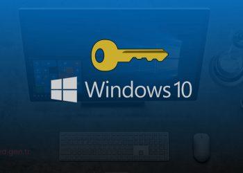 Windows 10 Etkinleştirme – Ürün Anahtarı Lisans Aktif Etme